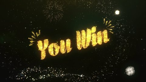 You Win Text Greeting and Wishes card Made from Glitter Particles and Sparklers Light Dark Night Sky With Colorful Firework 4k Background.