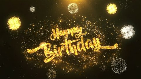 Happy birthday Greeting Card wish text Reveal from Golden Firework & Crackers on Glitter Magic Particles & Sparks Night star sky for Celebration, Wishes, Events, Message, holiday, festival