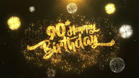 90th Happy birthday Greeting Card wish text Reveal from Golden Firework & Crackers on Glitter Magic Particles & Sparks Night star sky for Celebration, Wishes, Events, Message, holiday, festival