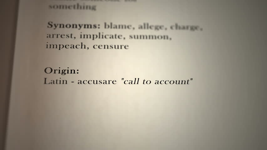This animation includes a definition of the word  accuse.