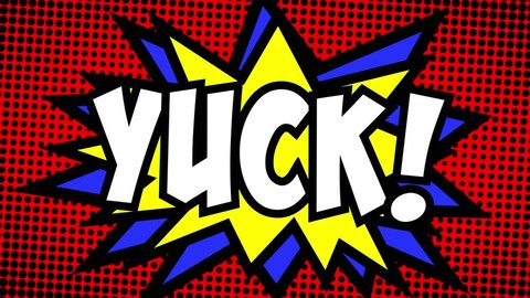 A comic strip cartoon animation, with the word Yuck appearing. Green and halftone background, star shape effect.