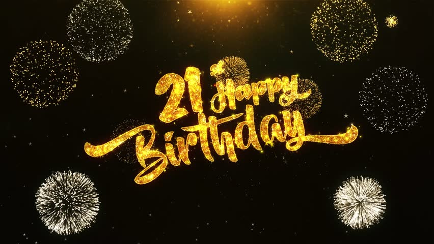 Happy 21st Birthday Images.Happy 21 St Birthday Stock Video Footage 4k And Hd Video Clips Shutterstock