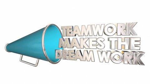 Teamwork Makes the Dream Work Bullhorn Megaphone 3d Animation