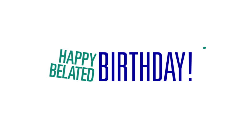Happy Belated Birthday Motion Graphic Stock Footage Video 100
