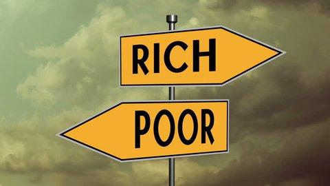 Rich vs poor sign concept