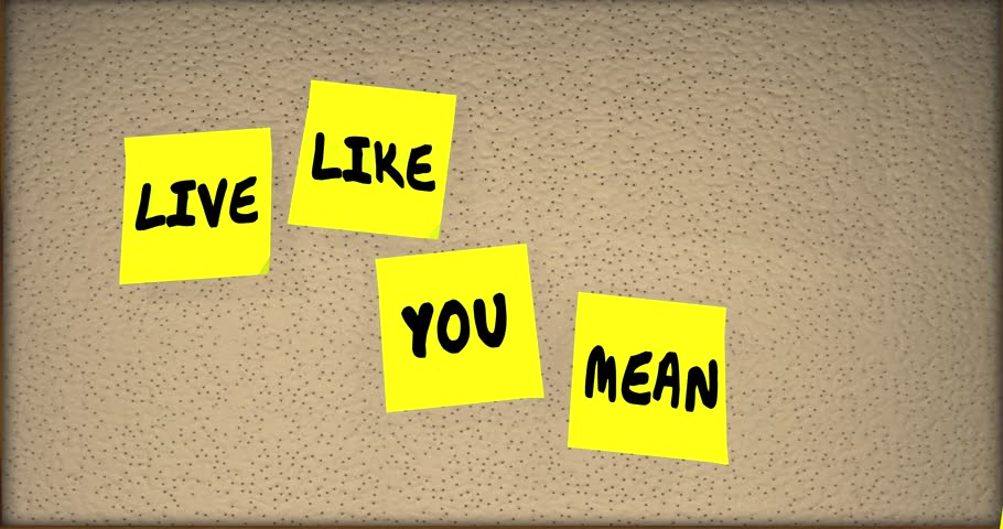 Live Like You Mean It Quote Saying Sticky Notes Board 4K