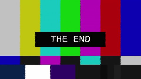 Glitched transmission, distorted noisy signal of SMPTE color bars (a television screen test pattern) with the text The End.