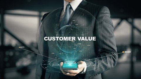 Businessman with Customer Value hologram concept