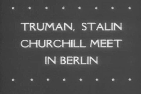 President Harry S Truman arrives in Antwerp, Belgium, by the cruiser Augusta, then travels by air to Berlin to meet with Winston Churchill, and Joseph Stalin to plan Germany's post war reconstruction
