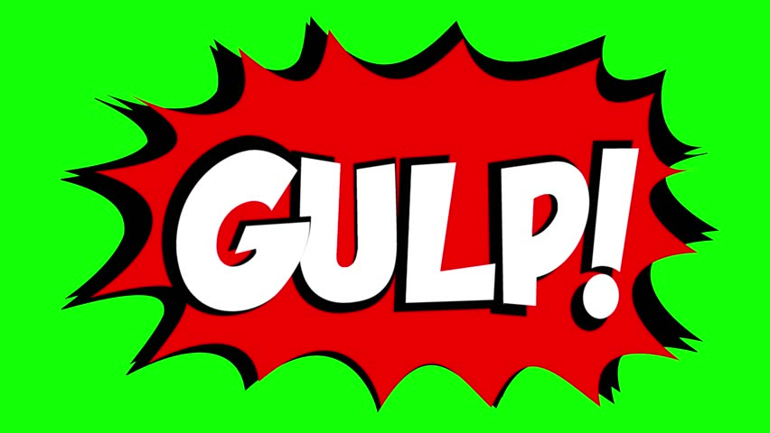 A comic strip speech bubble cartoon animation, with the words Gulp Zzap. White text, red shape, green background.