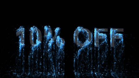 Text 10% OFF appears from the water, then disappears. Transparent alpha channel. 3D rendering