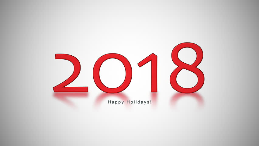 Happy Holidays 2018 Text, Animated Footage In 4K. Close Up Numbers And Text  On